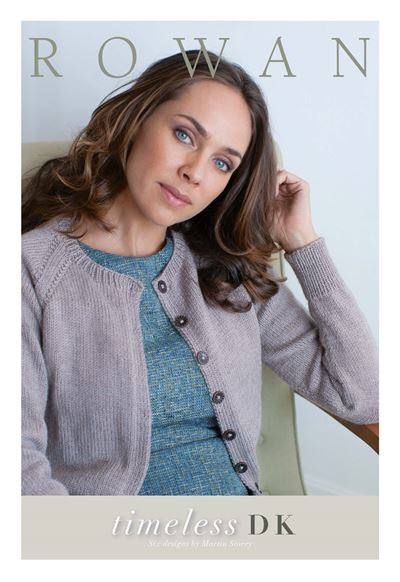 Timeless DK - 6 women's wear designs using Rowan DK yarn by Martin Storey