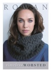 Timeless Worsted - a collection of 7 designs using Rowan Worsted weight yarns,